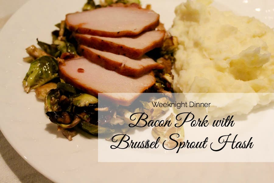 30 Minute Recipe: Bacon Pork with Brussel Sprout Hash