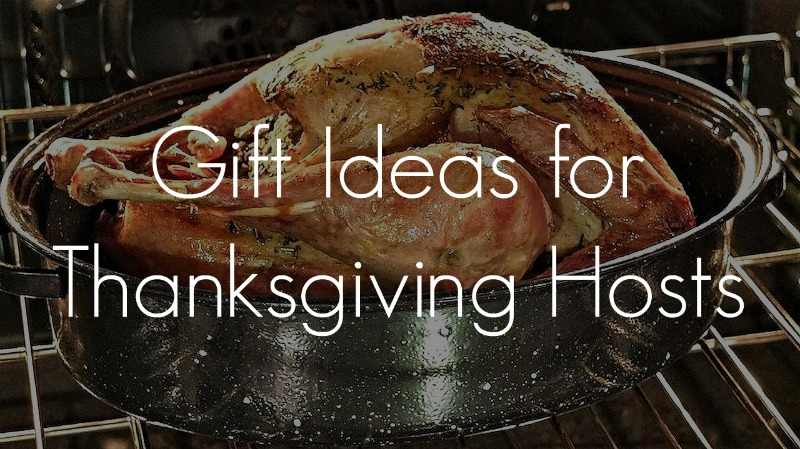 Gifts for Thanksgiving Hosts